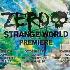 Zero Strange World Premiere Dates