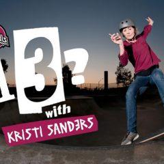 13? With Kristi Sanders