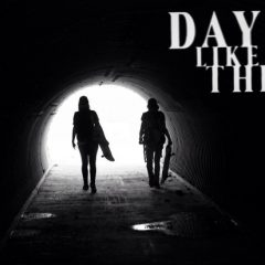 Days Like These: Dropping Winter 2015