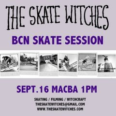 The Skate Witches | BCN Skate Session