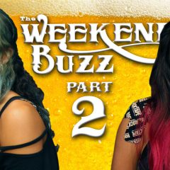 Weekend Buzz | Lizzie Armanto & Allysha Le – Part 2